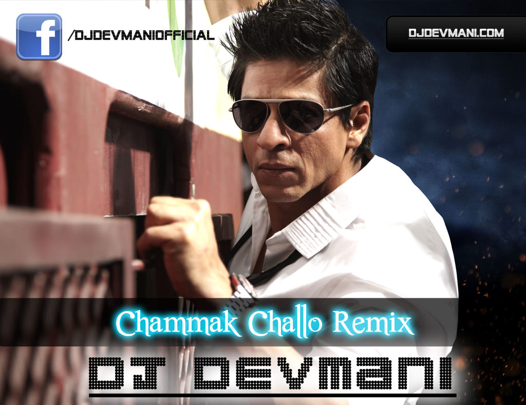 Chammak Challo - Beat Dance Mix - DJ Devmani - Ra One - 134