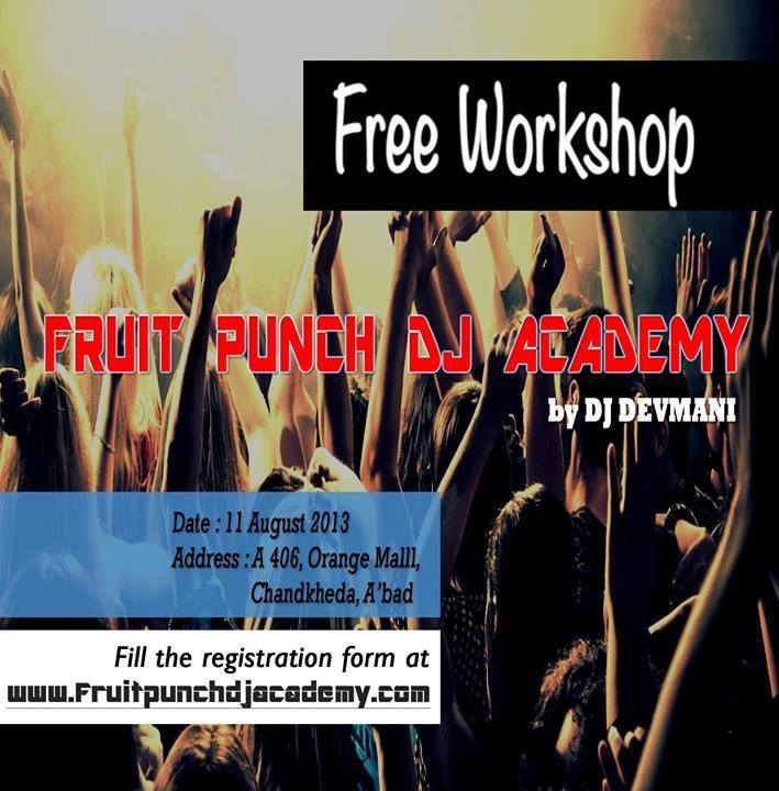 Free Djing Workshop with DJ Devmani at Fruit Punch DJ Academy