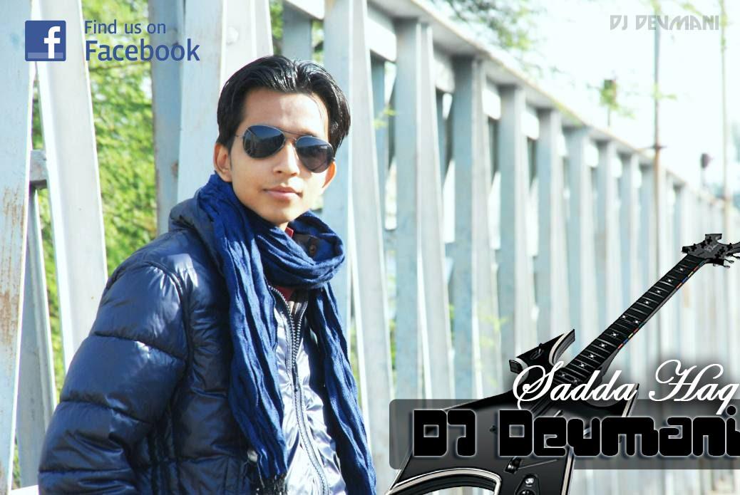 Saada Haq remix by DJ Devmani