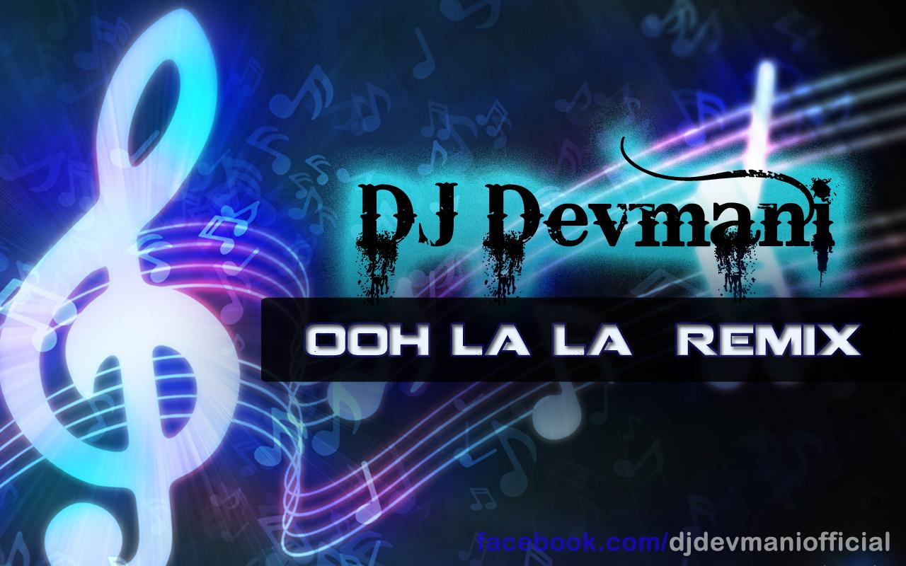 Ooh La La Tu Hai Meri Fantasy (dirty picture) - Remix by DJ Devmani