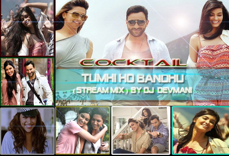 Tumhi ho bandhu ( Stream Mix ) DJ Devmani
